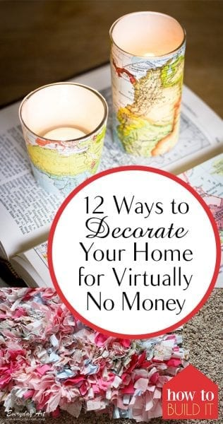 12 Ways to Decorate Your Home for Virtually No Money| DIY Ideas for the Home, Projects for Rental Homes, Where to Find Cheap Home Decor, Easy Home Decor, Budget Home Decorations, Inexpensive Home Decor, Home Interior, Home Interior Design, Popular Pin