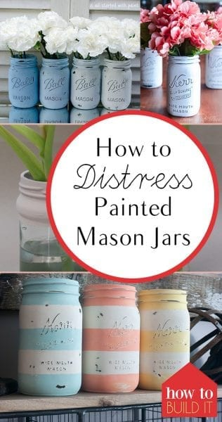 How to Distress Painted Mason Jars| Painted Mason Jars, Mason Jar Crafts, DIY Mason Jars, Craft Projects, Easy Craft Projects #MasonJar #MasonJarCrafts #EasyCrafts #EasyCraftProjects