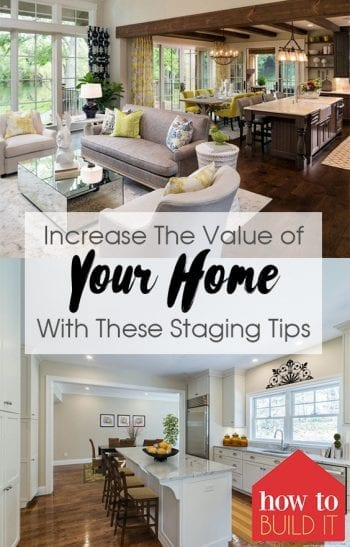Increase The Value of Your Home With These Staging Tips| Home Staging Tips, Staging Tips, Home Tips and Tricks, Sell Your Home Fast, How to Sell Your Home Fast #Home #HomeStaging #DIYHome
