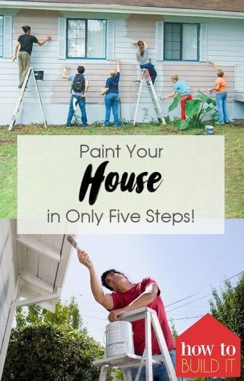 Paint Your House in Only Five Steps!  How to Paint Your House, Painted House Tips and Tricks, Home Improvement, Home Improvement Projects, DIY Home, DIY Home Improvement, Popular Pin #HomeImprovement #DIYHome
