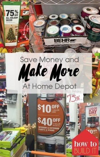 Save Money and Make More At Home Depot| Home Depot, Home Depot Hacks, Save Money, Save More Money, Save Money at Home Depot, DIY Home, DIY Home Improvement #HomeDepot #SaveMoney