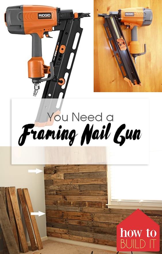You Need A Framing Nail Gun How To Build It