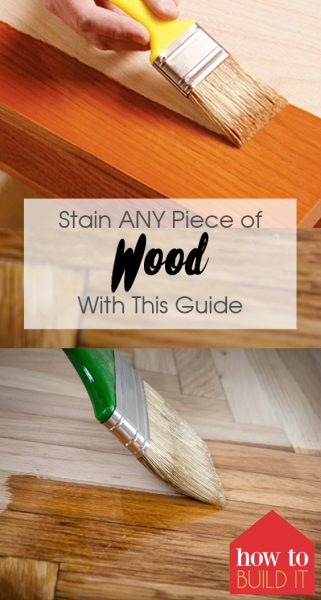 Stain ANY Piece of Wood With This Guide| Stain Wood, How to Stain Wood, Staining, How to Stain Your Wood, DIY Wood Stain, Home Painting, Painting TIps and Tricks, Painted Furniture, DIY Painted Furniture, Popular Pin #PaintingTips #PaintedFurniture