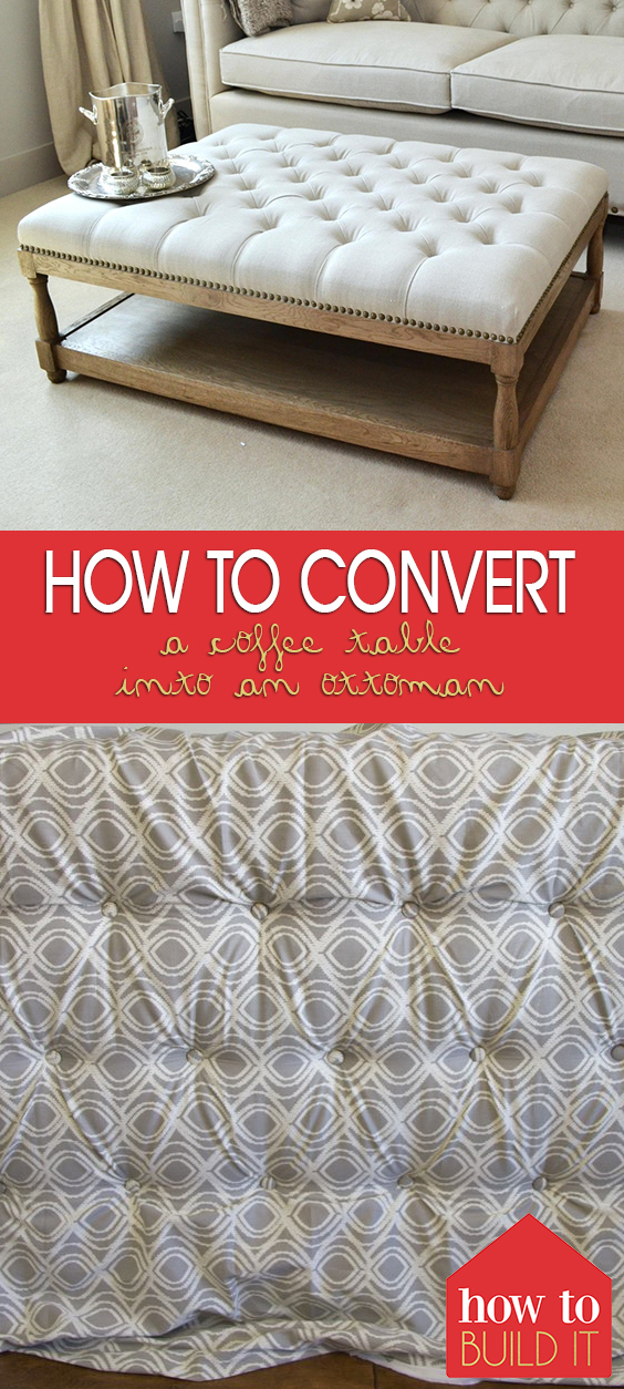 How to Convert a Coffee Table Into an Ottoman| DIY Home Decor, DIY Crafts, DIY Room Decor, Home Decor, Home Decor Ideas, Home Decor DIY, Home Decor Ideas DIY #HomeDecorDIY #DIYRoomDecor #DIYHomeDecor #DIYCrafts