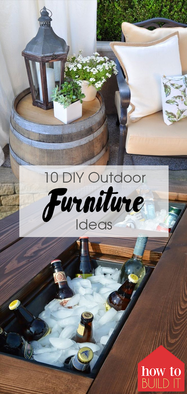 10 DIY Outdoor Furniture Ideas| Outdoor Furniture, Outdoor Furniture DIY, Outdoor Furniture Ideas, Furniture DIY, Outdoor DIY, DIY Outdoors, Furniture Ideas, DIY Furniture Ideas