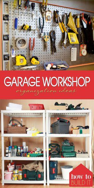 Garge Workshop | Garage Workshop Organization | Organize Your Garage Workshop | Garage Organization | Organization | Garage Organization Tips and Tricks | Garage Workshop Organization Tips and Tricks
