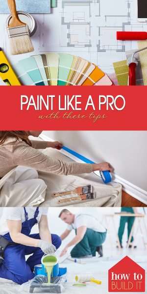 Paint Like a Pro, Painting Tips, Learn How to Paint Like a Pro, Painting Tips and Tricks, Painting, Professional Painting, Painting Like a Professional