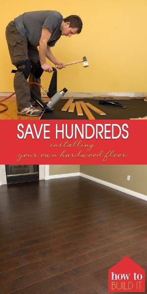 Hardwood Floor | Hardwood Flooring | DIY Hardwood Floors | Tips and Tricks to Install Your Own Hardwood Floor | Hardwood Flooring Tips and Tricks