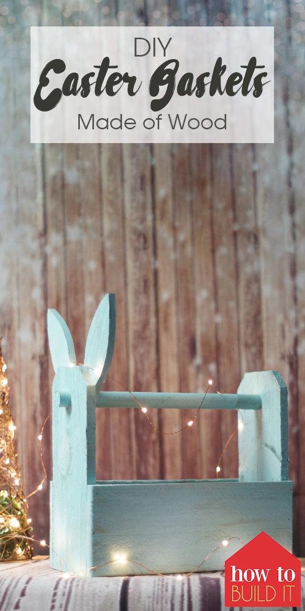 Easter   Easter baskets   DIY   DIY Easter basket   wooden Easter basket   DIY basket   bunny basket