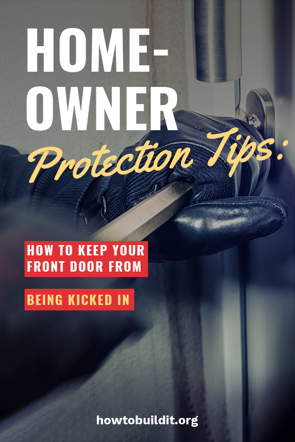 Homeowner Protection Tips How To Keep Your Front Door