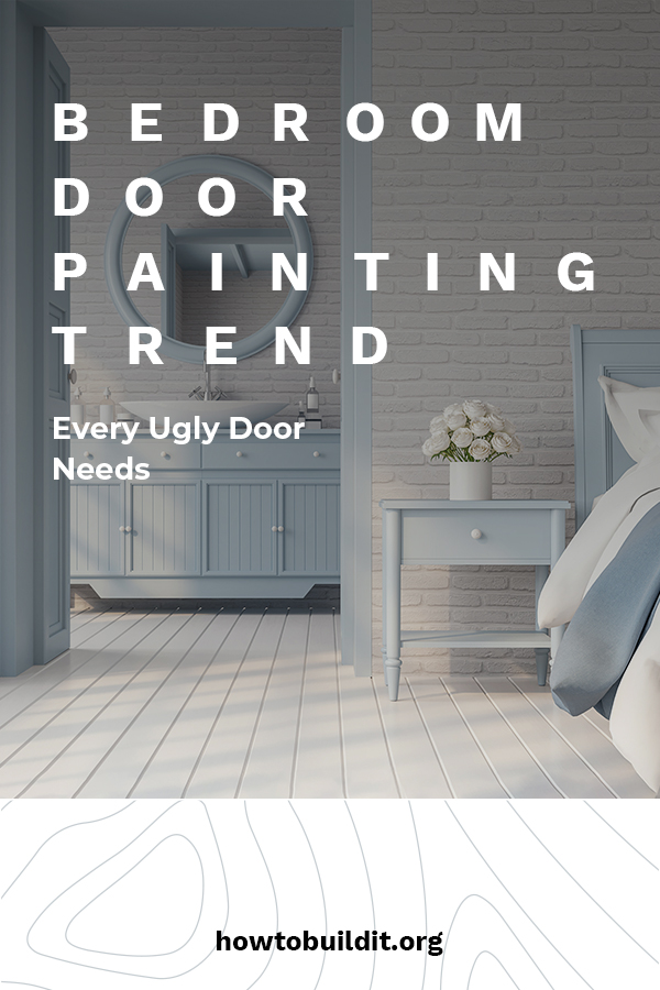 Here are some amazing bedroom door painting trends that every ugly door needs