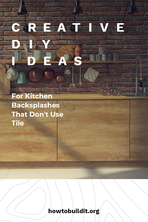 creative DIY ideas for kitchen backsplashes that don't use tile