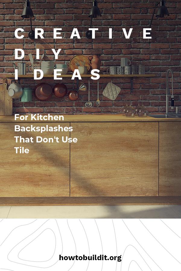 creative DIY ideas for kitchen backsplashes that don't use tile
