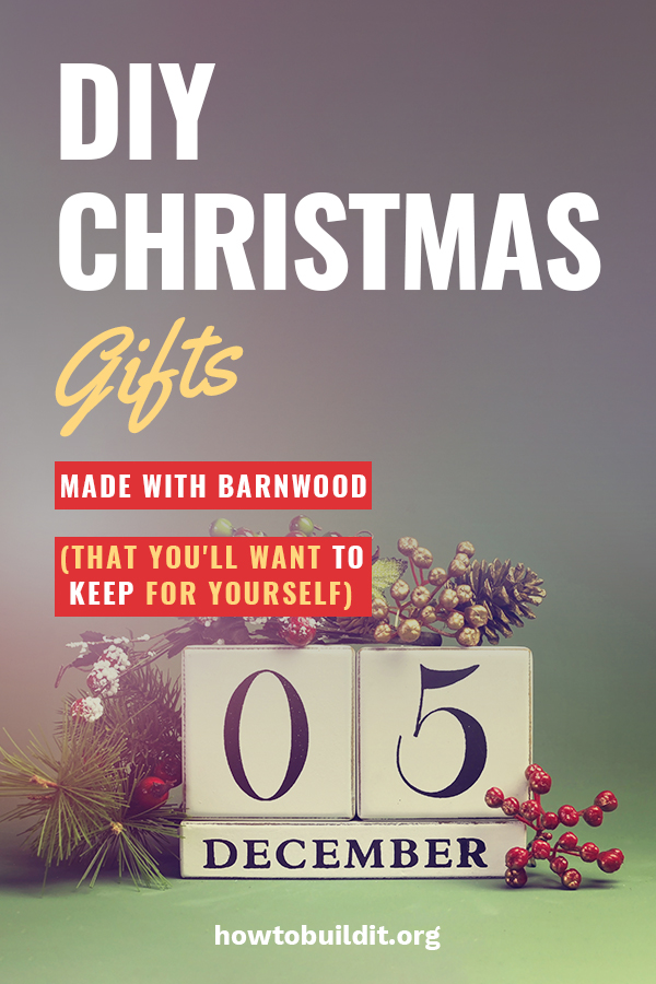 Barnwood is the perfect wood for DIY Christmas Gifts. Let How To Build It help you with ideas that can be for the porch, family members, and for the home. These gifts are great because they are ones you would love to keep yourself. Check on the fun ideas by clicking on the pin.
