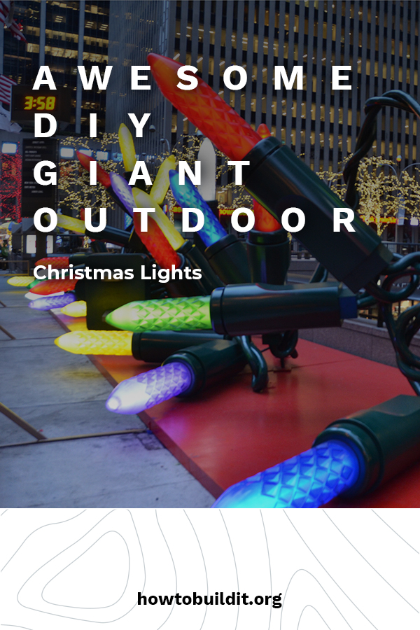 It's the most wonderful time of the year! So, why not get into the holiday spirit with these awesome DIY Christmas lights that are huge. They make a great yard display and are unique. Kids and adults love them. Show off your love of the holidays with these DIY Giant Outdoor Christmas Lights. #DIYoutdoorholidaydecor #GiantoutdoorChristmaslights