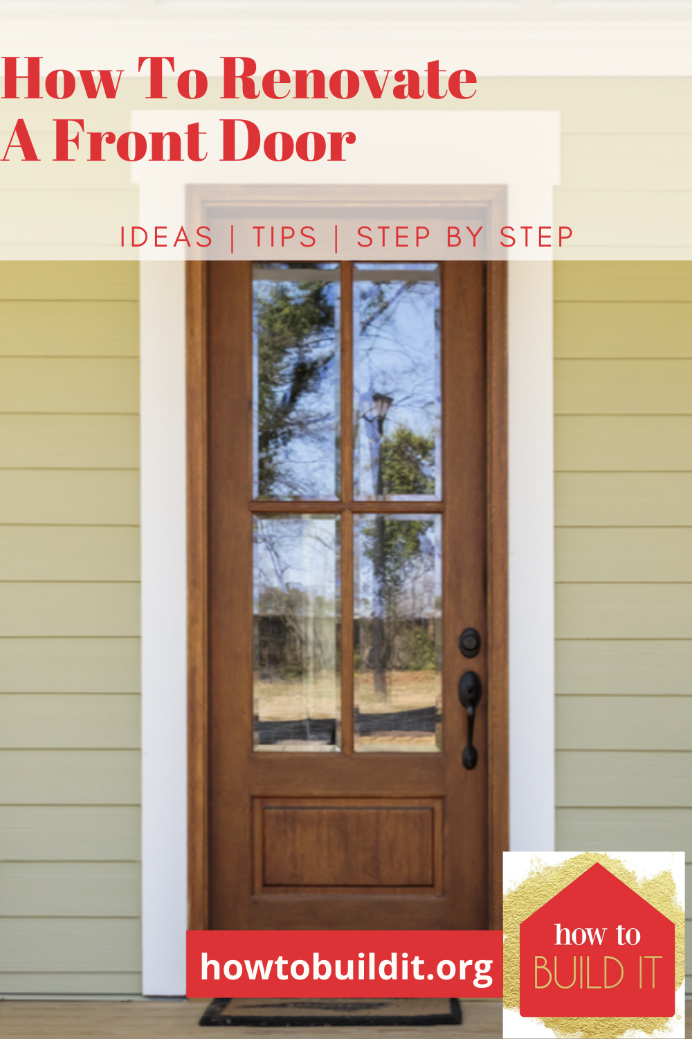 Your front door says a lot about your home. Make sure it is saying the right things by giving it an upgrade with one of these easy ideas. These DIY projects are great for beginners! #home #howto #howtobuilditblog