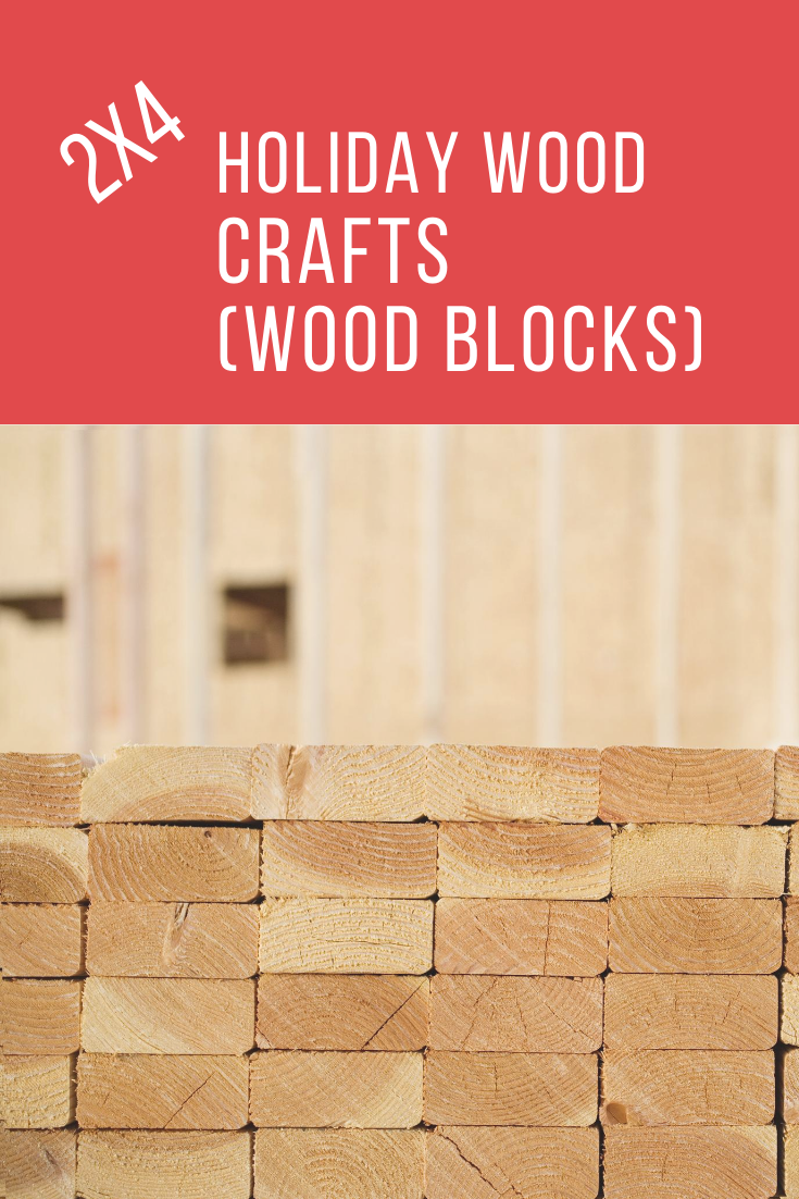 Get ready for the holidays (especially Christmas) with some scrap 2 x 4. Yep, don't throw away those leftover pieces. Turn them in 2x4 holiday wood crafts (wood blocks). howtobuildit.org can show you how. Just read the post and then get to work. Happy Holidays #holidaycrafts #christmascrafts #2x4crafts #howtobuilditblog