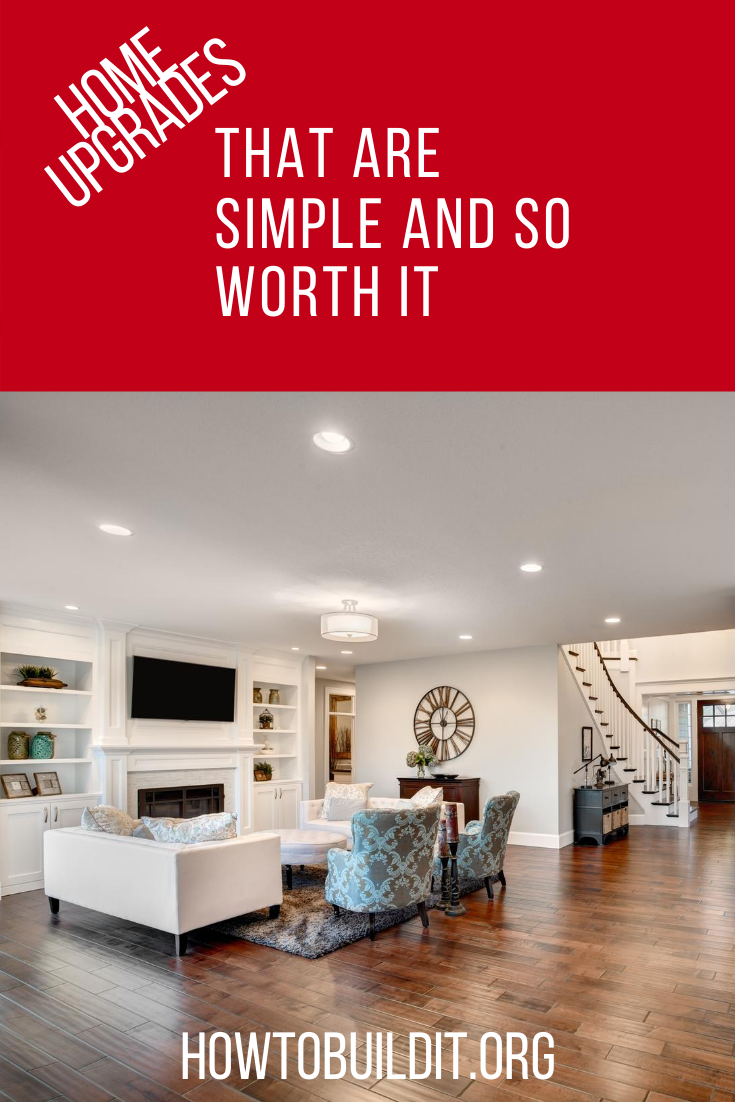 Everybody wants their home to look good. But, you don't have to call a pro and spend a ton of money to make it happen. Here's a few home upgrades that are clever, cheap and easy, and for any skill level. Keep reading to learn more. #howtobuilditblog #homeimprovements #DIYprojects