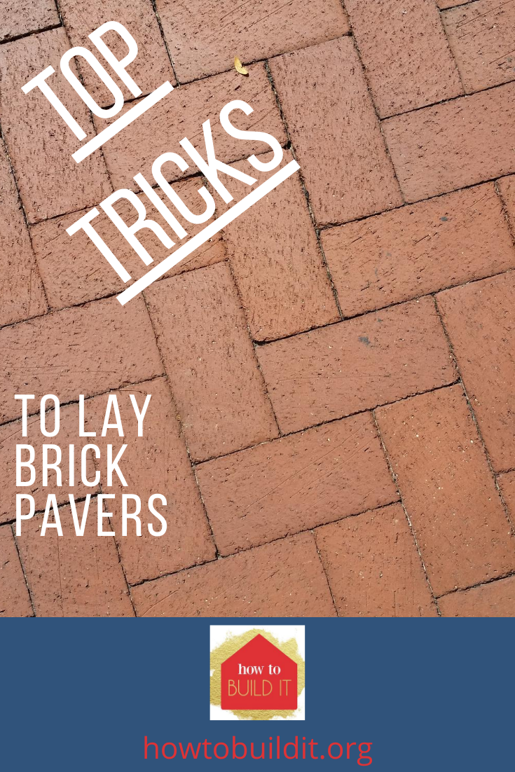 Learning a few tricks goes a long way for DIY projects. Visit howtobuildit.org to learn how to lay brick pavers. Create the patio of your dreams with these tips and tricks. Subscribe to the blog for more free DIY ideas for home improvement. #DIY #Backyardprojects #howtobuilditblog