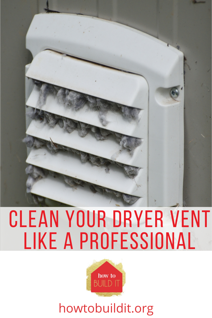 Howtobuildit.org will have you living your dream life in your perfect home! Find tips and tricks to put together and maintain the ultimate space! No need to hire professional cleaning help with these tips for cleaning your dryer vent!