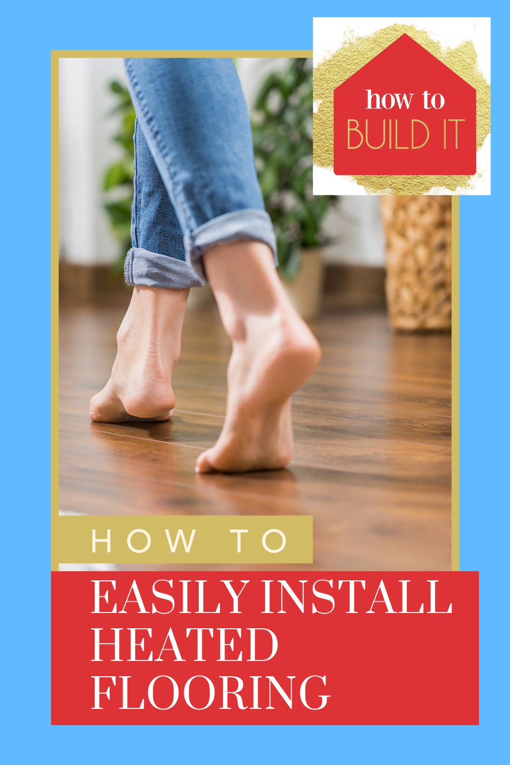 Howtobuildit.org is the place to go to learn to make home improvements all on your own! Check out loads of easy DIYs and projects! Learn how to install heated flooring today!