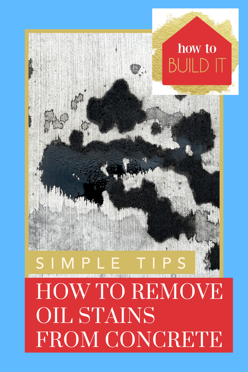 Howtobuildit.org can show you how to get those yucky oil stains out of your concrete. Oil stains happen, but they don't have to stay there. These easy to follow tips will have your concrete stain-free.